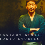 MIDNIGHT DINER: TOKYO STORIES #FOOD SERIES
